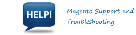 Magento Support and Troubleshooting